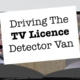 Driving The TV Licence Detector Van
