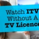 No TV Licence? No Problem - How To Watch ITV (Channel 3)